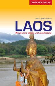 Laos (Trescher Reihe Reisen)